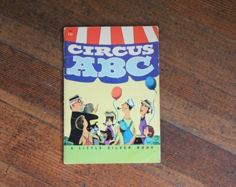 Vintage Children's Book - A Little Silver Book - Circus ABC (1955)