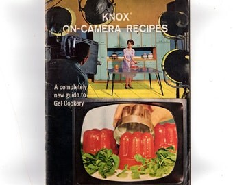 Vintage 1960 Knox Gelatin Cookbook, Knox On Camera Recipes, 1960s Recipe Book, Guide to Gel Cookery, Main Dishes, Desserts and Salads