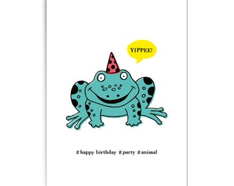 "Birthday card ""Party animal frog"""
