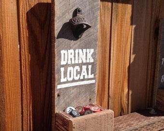 Bottle Opener- Drink Local