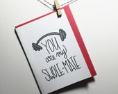 swole mate. gym buddies. gym love. crossfit card. card for him. card for husband. card for wife. gym rat. gym lovers. soul mate