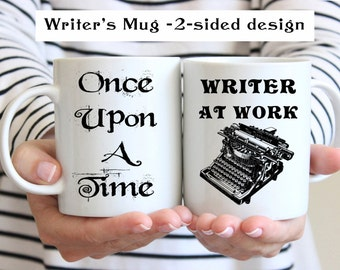 Writer's Gift, Writer's Mug, Author Mug, Once Upon A Time Mug, Story, Novel Mug, Inspirational Coffee Cup, UK