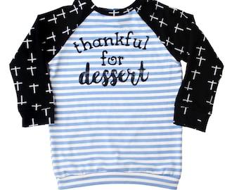 Thankful for Dessert Raglan Tee T-Shirt