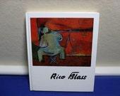 The Painter Rico Blass Life & Work 1982 HC German ED Color Plates Listed Artist