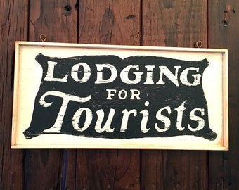 LODGING FOR TOURISTS hand painted, vintage reproduction 1930's sign