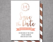 Modern Calligraphy Rose Gold Wedding Save the Date card 5x7 Professionally printed cards or Printable