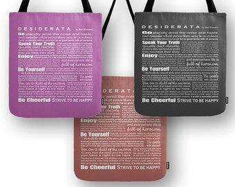 Desiderata by Max Ehrmann Tote Book Bag Carry-all - Poem Poetry - Gift for Grad or Poet - Asst Sizes and Colors - Design by Ginny Gaura