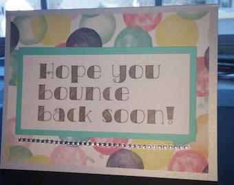 Hope you bounce back soon
