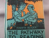 The Pathway to Reading Fourth Reader  by Coleman, Uhl and Hosic  1932 Hardcover Silver Burdett and Company Illustrated