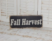 Fall Decor Fall Harvest Sign Fall Sign  Rustic Country Sign