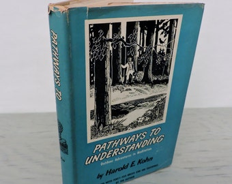 Vintage Religious Book - Pathways To Understanding: Outdoor Adventures In Meditation - First Edition - 1958 - Illustrated - Spiritualism