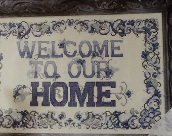 WELCOME to our HOME - Blue/White - Cross Stitch Pattern Only