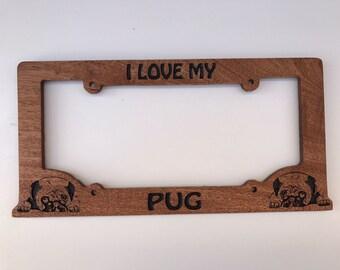 Hand Carved I Love My Pug Mahogany Wood Licence Plate Frame