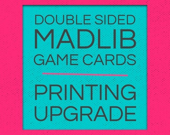 Add Printing To Your Order [Madlib GAME Cards]