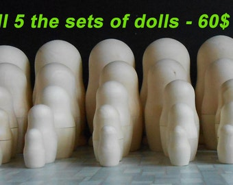 Set of 5 doll Matryoshka  in each of which 5 dolls unpainted in handmade