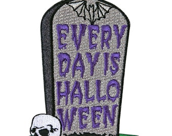 """Grave Fun """"Every Day Is Halloween"""" Tombstone Patch Kreepsville Iron-On Applique"""