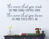 More You Know Quote Wall Decal- Dr Seuss Wall Art, Inspirational Wall Quote, Reading Quote, Book Lover Quote