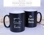 Personalised CUSTOM BLACK Satin Coated Mug - Any text you'd like!