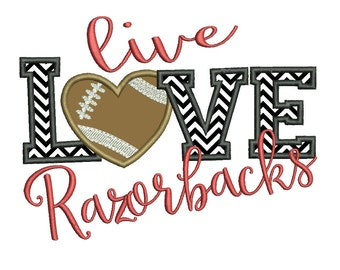 Live Love Razorbacks Applique Embroidery Design - Instant Download