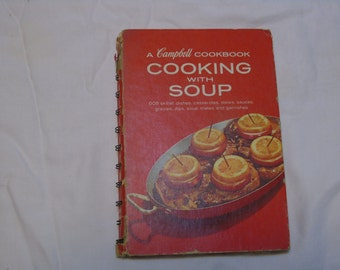Cooking with soup Campbell Cookbook 1960s