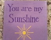 """Wall art- hand painted canvas - """"you are my sunshine"""""""