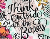 Think Outside All the Boxes - Art Print - Makewells365 Day 100