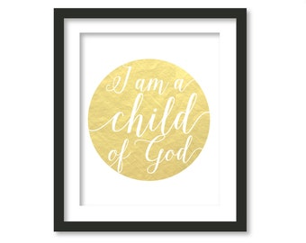 I am child of God, God art, God print, I am child of God cold print, I am child of God art, kids wall art, nursery art,  nursery print, God