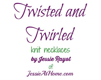 Twisted and Twirled Knit Necklace eBook - PATTERN eBook PDF ONLY