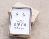 Knot Earrings - Bridesmaid Gift, Bridesmaid Jewelry, Jewelry Gift Box, Bridesmaid Tie the Knot Earrings, Be My Bridesmaid, Bridal Party Gift