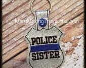 POLICE SISTER - Back the Police Cop - Law Enforcement. Key Fob Support - Police Lives Matter