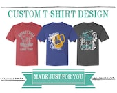 Custom T-Shirt Design - Digital File Only
