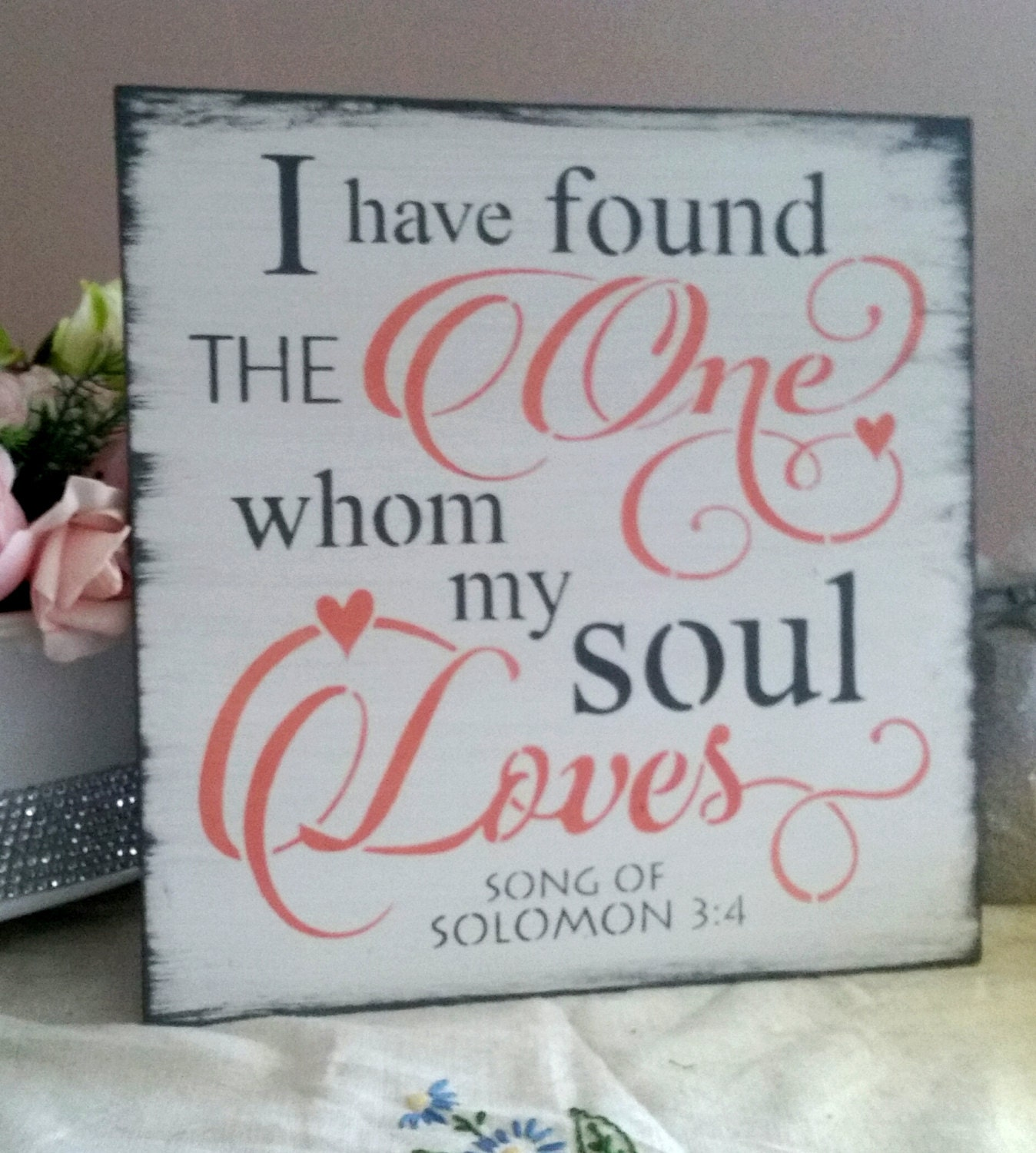 Bible Verse Sign/Wood Sign/Wedding Sign/I have found the one whom my ...