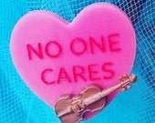 No One Cares brooch pre order, snarky quote, meme inspired, smallest violin, frenemy gift, quirky kitschy cute, funny gift,valentines day