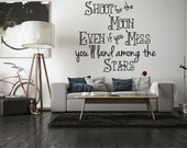 Shoot for the moon - inspirational quote wall decal sticker