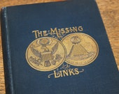 The Missing Links by Rev. Morton W. Spencer, Vol. II, 1901, Antique Book, Vintage Book, Ten Tribes of Israel, Blue Book, Blue and Gold