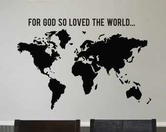 "Vinyl Decal World Map ""For God so loved the world..."""