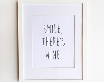 Smile, There's Wine Print