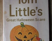 Tom Littles's Great Halloween Scare Children's Book John Peterson