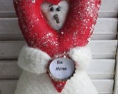"Made to Order~Primitive  Folk Art~ 7"" Be Mine Snowman Doll with Valentine Heart~HAFAIR"