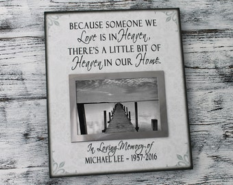 Sympathy gift father, sympathy gift mother, loved one, because someone we love is in heaven, bereavement gift, memorial picture frame CAN313