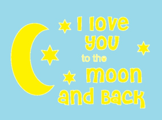 Download I Love You To The Moon and Back SVG File Instant by ...