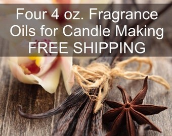 Four 4 oz. Fragrance Oils - FREE SHIPPING - Choose From Over 200 Scents