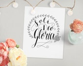 Soli Deo Gloria: Glory to God Alone // Original Scripture Art Print, Floral Wreath Calligraphy Home Decor Wall Gallery // 5 x 7, 8 x 10