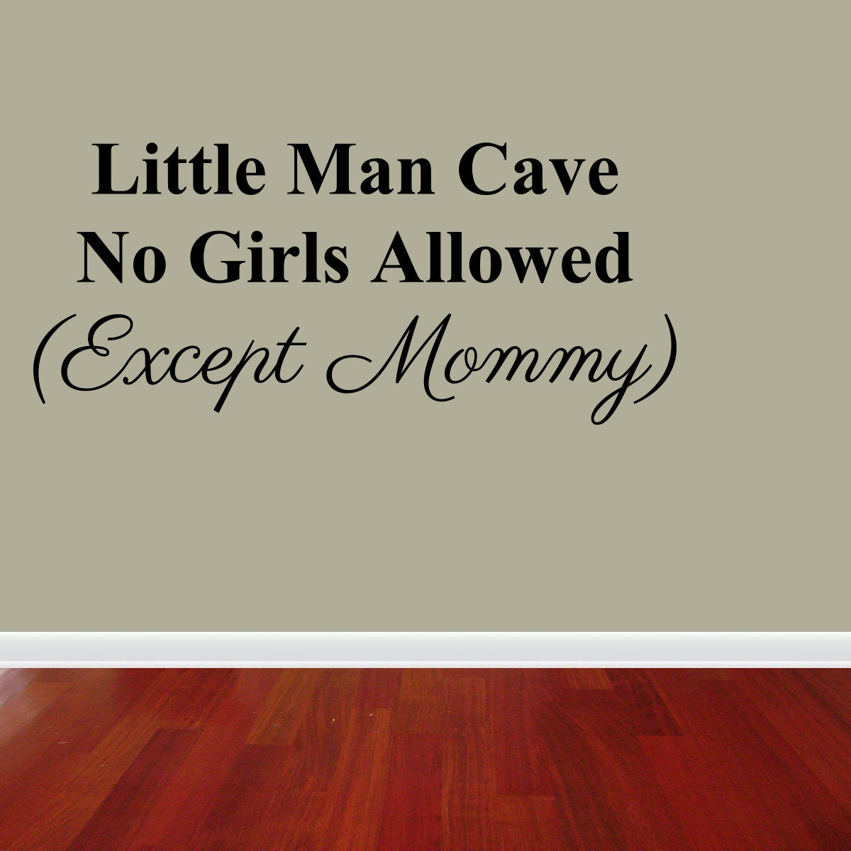 Small Man Cave Quotes : Wall decal quote little man cave no girls allowed mommy sign