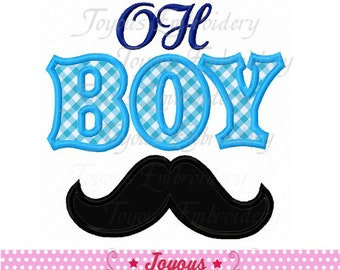 Instant Download OH BOY Mustache Applique Embroidery Design NO:2044
