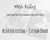 Reserved Listing - Custom Order for Katie T.