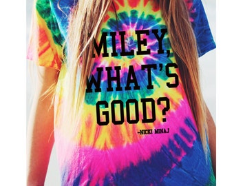 MIley What's Good T-shirt Tshirt Tee Whats