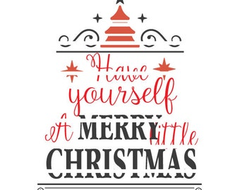 Have Yourself A Merry Little Christmas SVG Cutable Design