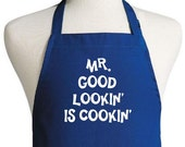 Custom Novelty Apron Mr. Good Lookin' Is Cookin' Aprons For Men