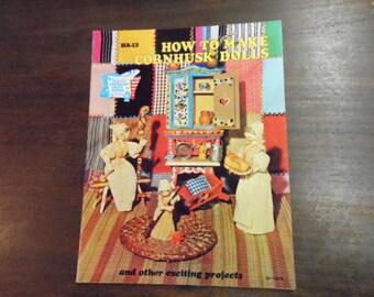 How To Make Cornhusk Dolls 1973 Hazel Pearson Detailed Instructions Vintage Craft DIY Scouts School Project Seasonal Decoration Fund Raiser